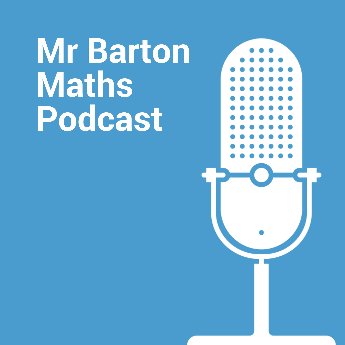Mr Barton Maths Podcast