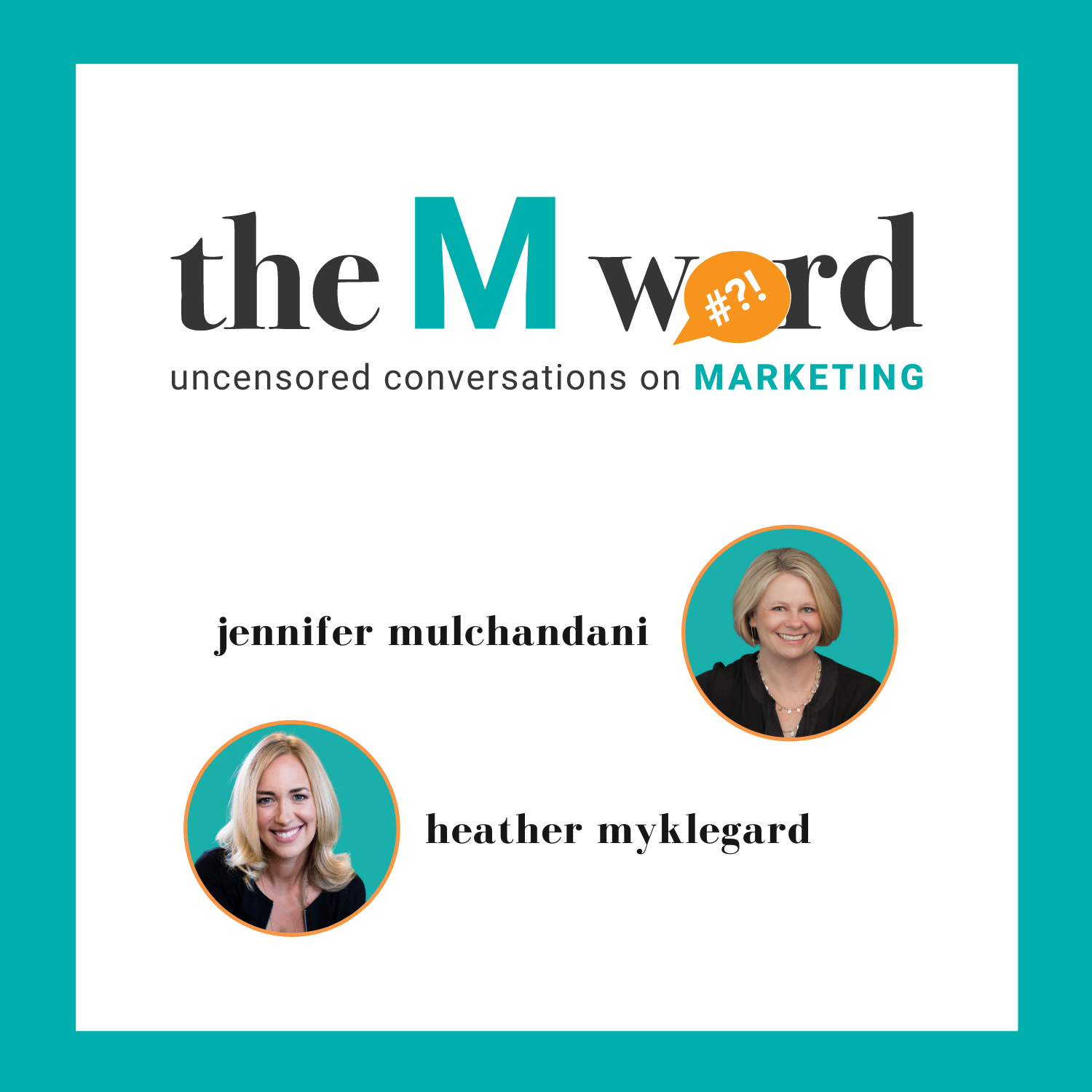The M Word - Uncensored Conversations On Marketing